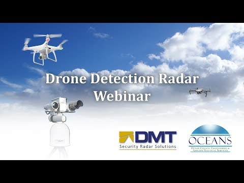 Drone Detection Radar Webinar - DMT - OCEANS
