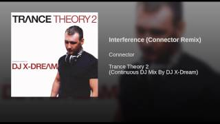 Interference (Connector Remix)