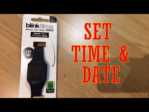 How To Change The Date And Time On A Blink Time Watch