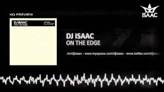 DJ Isaac - On The Edge