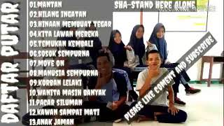 Full album terbaru 2018 SHA Stand Here Alone