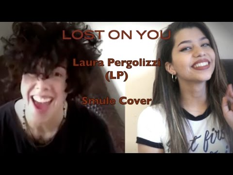 LP - Lost On You [Smule Cover]