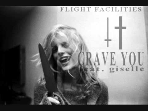 Crave You featuring Giselle - Flight Facilities with lyrics