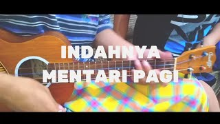 Download Lagu ▶ Indahnya Mentari Pagi - My Name Is (love song ) cover ukulele mailplo mp3