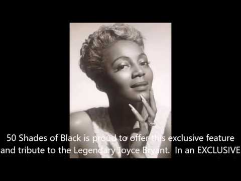 """born Oct. 14, 1928 Joyce Bryant """"You Made Me Love You"""""""