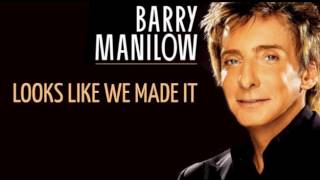 Barry Manillow - Looks like we made it - Fausto Ramos