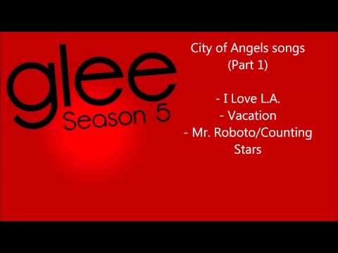 Glee - City of Angels songs compilation (Part 1) - Season 5