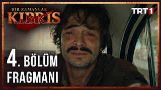 Bir Zamanlar Kıbrıs - 4. Bölüm Fragmanı