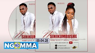 Aniset Butati Ft Jessica  J Sisters  -  Usinikumbushe (Official Audio)