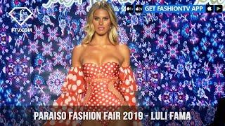 Luli Fama Feminine Paraiso Fashion Fair 2019  Collection | FashionTV | FTV Mp3