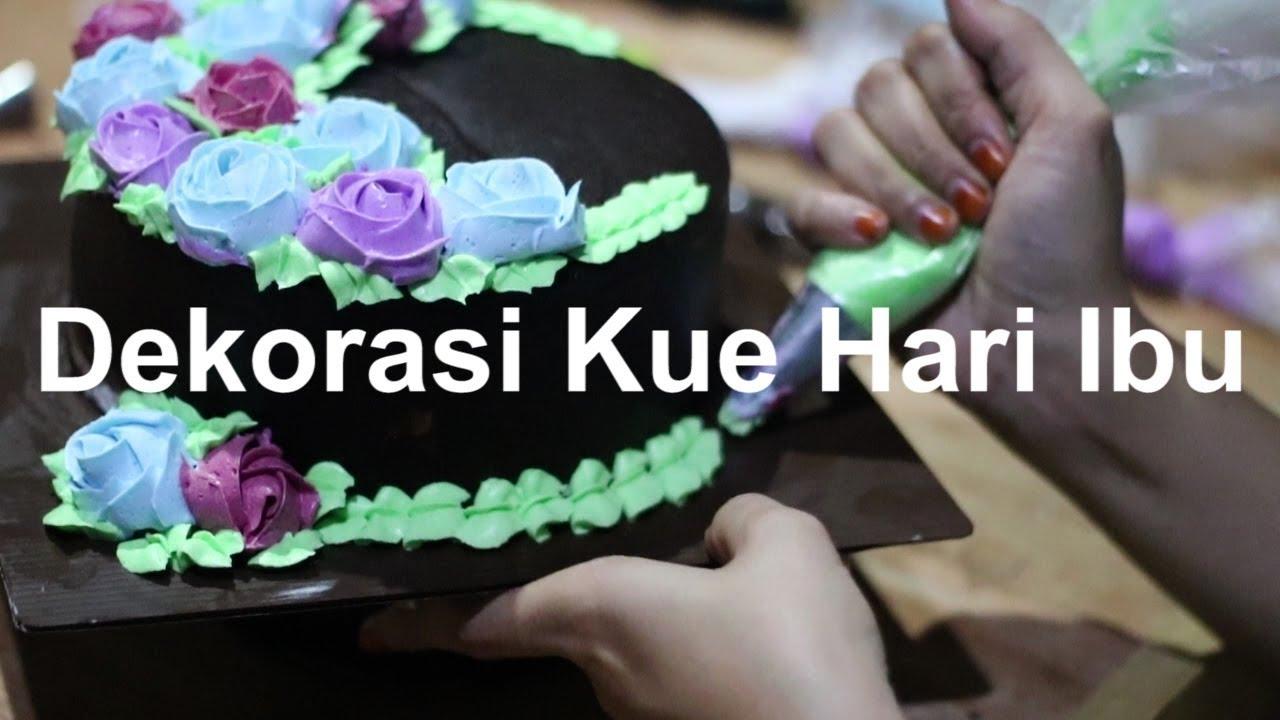 Dekorasi Kue Hari Ibu