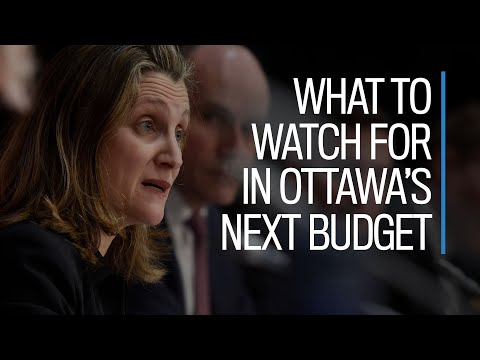 What to watch for in Ottawa's next budget