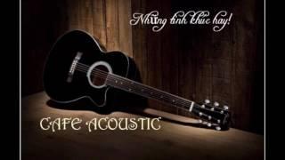 Trái tim bên lề Cafe acoustic