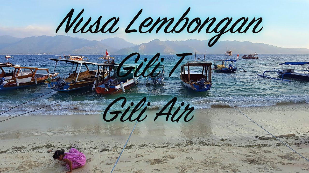 Nusa Lembongan Gili Tra An Gili Air 2017