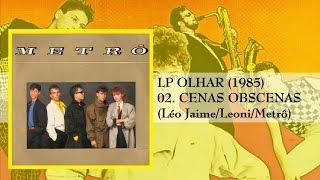 Banda Metrô LP OLHAR (1985) 02 Cenas Obscenas
