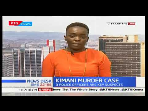 Lawyer Willy Kimani's murder case proceedings at the Nairobi High Court