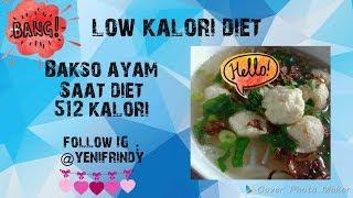BAKSO AYAM SAAT DIET (LOW KALORI DIET)