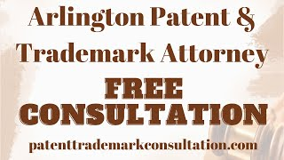 Trademark Attorney Arlington, TX - Get a Free Consultation on Trademarks, Patents and Copyrights