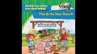 The Brite Star Ranch. A Brite Star Critters Video