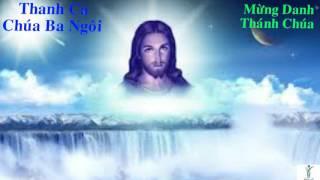 Mừng Danh Thánh Chúa - Thánh Ca