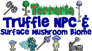 Truffle NPC House Guide, Surface Mushroom Biome, Grass Seeds, Spear and More! (Terraria 1.3 PC)
