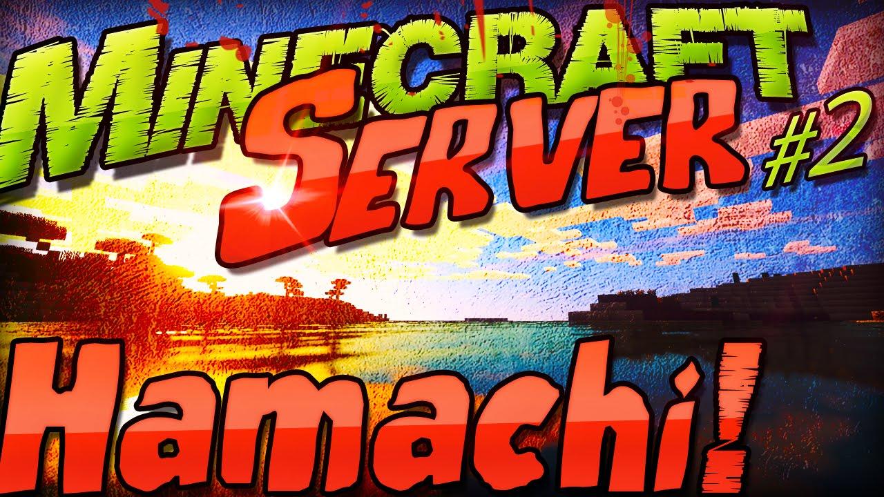 Minecraft Server SELBER MACHEN EINFACH Mit Hamachi - Minecraft namen andern himgames