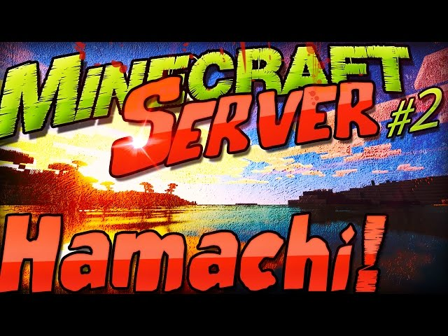 Himgames Minecraft Server Selber Machen Einfach Mit Hamachi - Minecraft server erstellen himgames