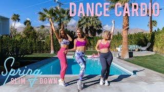 Dance Cardio Workout to Burn Calories | Spring Slim Down '18