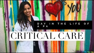 Day in the Life of a PA |Ep.2 Critical Care|