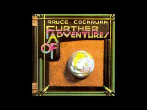 Bruce Cockburn - 1 - Rainfall - Further Adventures Of (1978)