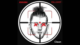 Eminem - Killshot (Clean Version) (Best Version)