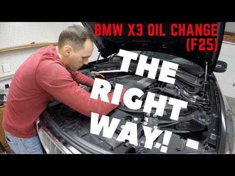 How to Perform BMW X3 Oil Change (F25 -- 2009-2017)