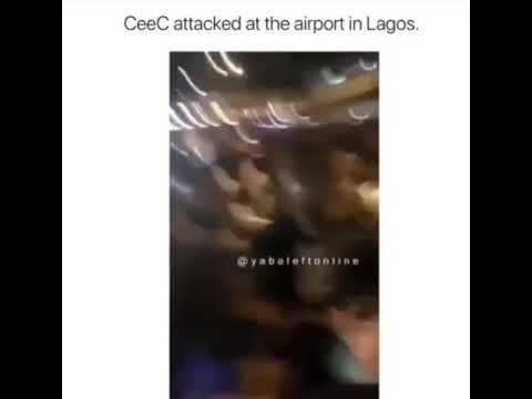 Cee c of bbnaija. Attacked at the airport as she lands Nigeria.