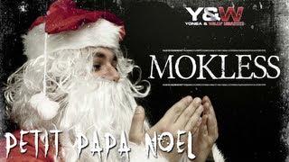 Mokless - Petit Papa Noël || Y&W