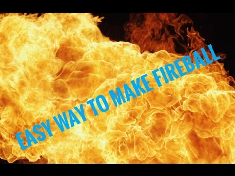 how to make a fireball