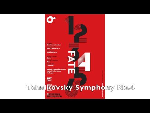 Orchestra Wellington -  FATE 'Tchaikovsky - Symphony No 4'