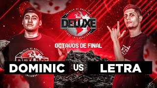 Dominic vs Letra | Octavos de Final | BDM Deluxe 2018.