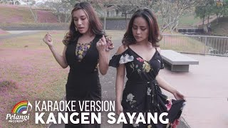 Duo Biduan - Kangen Sayang (Official Karaoke Version) | Soundtrack Sinetron Samudera Cinta