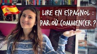 Lire en espagnol : par où commencer ? Débutant à avancé