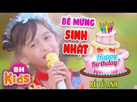 Bé Mừng Sinh Nhật ♫ Bé Tú Anh   Nhạc Thiếu Nhi Chúc Mừng Sinh Nhật Hay Nhất [MV]