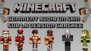 ajouter <b>un</b> <b>skin</b> sur <b>minecraft</b> <b>cracké</b> (toutes les versions ...