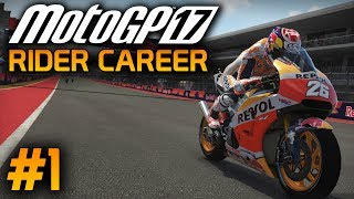 MotoGP 17 Career Mode Gameplay Part 1 - RED BULL ROOKIES CUP 2017!! (Rider Career Game Mode PS4)