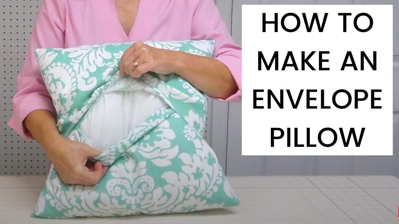 How To Make A Throw Pillow Cover : How To Make An Envelope Pillow - YouTube