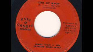 Bobby Ellis & The Desmond Miles Seven - Now We Know