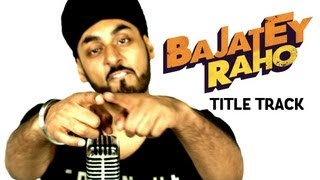 Bajatey Raho - Title Track ft. RDB