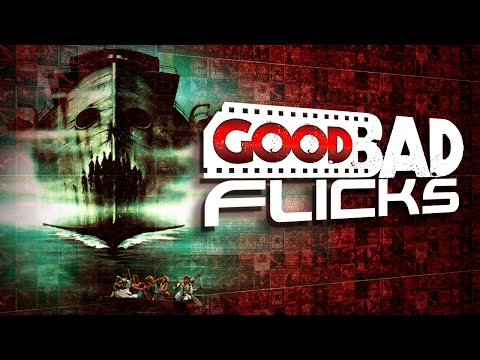 Death Ship - Good Bad Flicks