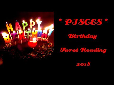 Pisces Birthday Reading - Absolutely Awesome!!