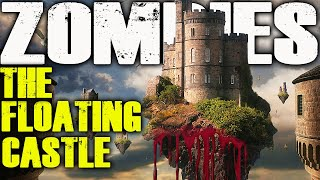 THE FLOATING CASTLE (Call of Duty Zombies)(Custom Map)