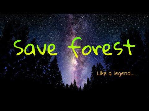 Save Forest : Legends Never Die
