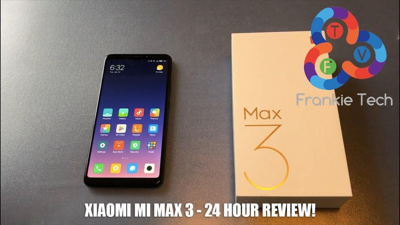 Xiaomi Mi Max 3 - 24 Hour Review! (English) - YouTube